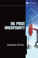 Oil Price Uncertainty - Apostolos Serletis