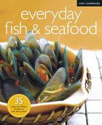 Everyday Fish & Seafood : Mini Cookbooks - N/A