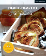 Heart-healthy Snacks - Jehanne Ali