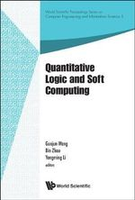 Quantitative Logic and Soft Computing : Proceedings of the QL&SC 2012