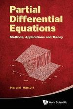 Partial Differential Equations : Methods, Applications and Theories - Harumi Hattori