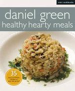 Mini Cookbooks : Healthy Hearty Meals - Daniel Green
