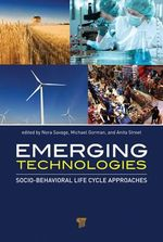 Emerging Technologies : Socio-Behavioral Life Cycle Approaches
