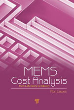 MEMS Cost Analysis : From Laboratory to Industry