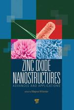 Zinc Oxide Nanostructures : Advances and Applications