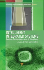 Intelligent Integrated Systems : Technologies, Devices and Architectures