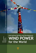 Wind Power for the World: Part 2 : International Reviews and Developments (Part 2)