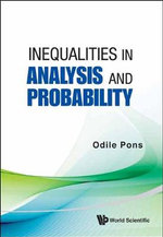 Inequalities in Analysis and Probability - Odile Pons