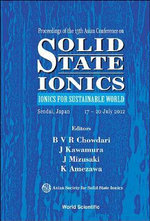 Solid State Ionics : Ionics for Sustainable World, Proceedings of the 13th Asian Conference