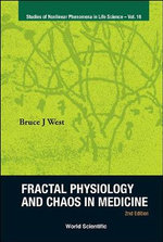 Fractal Physiology and Chaos in Medicine : 2nd Edition - Bruce J. West