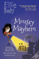 Ellie Belly : Mousey Mayhem: Mousey Mayhem - Eliza Teoh
