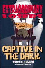 Extraordinary Losers 3 : Captive in the Dark - Jessica Alejandro