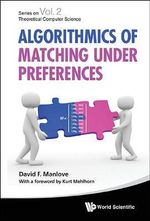 Algorithmics of Matching Under Preferences - David Manlove