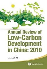 Annual Review of Low-Carbon Development in China 2010 : 2010