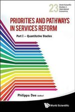 Priorities and Pathways in Services Reform : Part I  -  Quantitative Studies