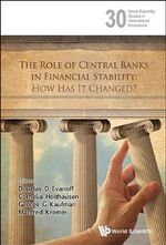 The Role of Central Banks in Financial Stability : How Has it Changed?