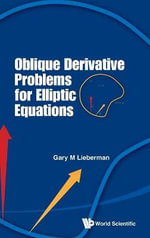 Oblique Derivative Problems for Elliptic Equations : The Hitchin System - Gary M. Lieberman