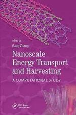 Nanoscale Energy Transport and Harvesting : A Computational Study