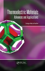Thermoelectric Materials : Advances and Applications