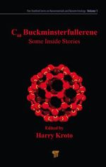 C60: Buckminsterfullerene : Some Inside Stories