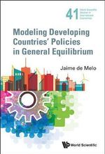 Modeling Trade Policies in General Equilibrium - Jaime De Melo