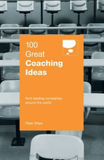 100 Great Coaching Ideas - Peter Shaw