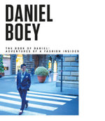 The Book of Daniel : Adventures of a Fashion Insider - Daniel Boey