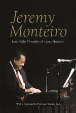 Jeremy Monteiro : Random Thoughts of a Jazz Musician - Jeremy Monteiro