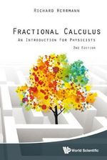 Fractional Calculus : An Introduction for Physicists - Richard Herrmann