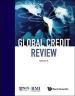 Global Credit Review: Volume 3 : Volume 3