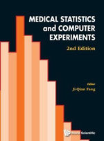Medical Statistics and Computer Experiments : With CD-ROM 2nd Edition - Ji-Qian Fang