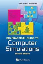 Practical Guide to Computer Simulations - Alexander K. Hartmann