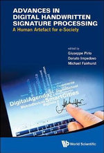 Advances in Digital Handwritten Signature Processing : A Human Artefact for e-society