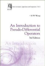 An Introduction to Pseudo-differential Operators - M. W. Wong