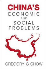 China's Economic and Social Problems - Gregory C. Chow