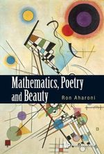 Mathematics, Poetry and Beauty - Ron Aharoni