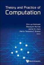 Theory and Practice of Computation : Proceedings of Workshop on Computation: Theory and Practice WCTP2013