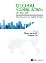 Global Modernization Report 2013 : Selections of the First International Modernization Forum - Alberto Martinelli