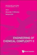 Engineering of Chemical Complexity : II