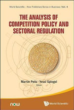 The Analysis of Competition Policy and Sectoral Regulation