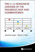 The (1+1)-Nonlinear Universe of the Parabolic Map and Combinatorics - M. L. Stein