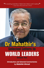 Dr. Mahathir's Selected Letters to World Leaders : Volume 2 - Mahathir Mohamad