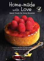 Home-Made with Love : Sweet Treats for Every Occasion - SCS Dairy