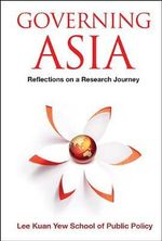 Governing Asia : Reflections on a Research Journey