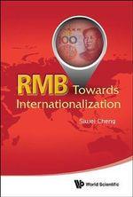 RMB : Towards Internationalization - Siwei Cheng
