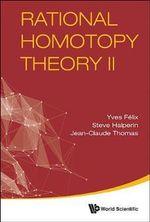 Rational Homotopy Theory II - Yves Felix
