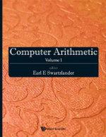 Computer Arithmetic : Volume I - Earl E. Swartzlander