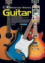 Beginner Basics Guitar for Beginners - Gary Turner