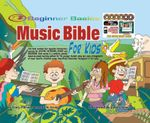 Beginner Basics Music Bible for Kids - Gary Turner