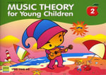 Music Theory For Young Children Book 2 - Ying Ying Ng